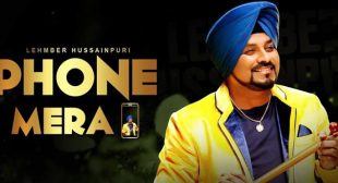 Phone Mera Lyrics – Lehmber Hussainpuri