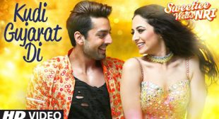 Kudi Gujarat Di Lyrics – Sweetiee Weds NRI