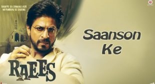 Saanson Ke Lyrics – Raees