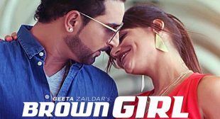 Brown Girl – Geeta Zaildar