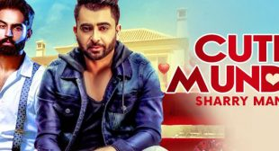 Cute Munda – Sharry Maan