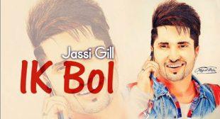 Jassi Gill's Ik Bol