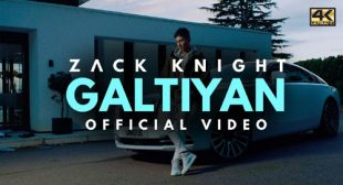 Zack Knight Song Galtiyan is Out Now