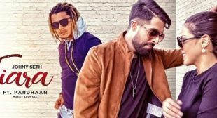 Tiara Lyrics – Johny Seth & Pardhaan | LyricsHawa