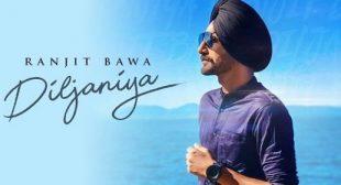 Diljaniya Lyrics – Ranjit Bawa
