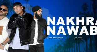 Nakhra Nawabi Lyrics – Zora Randhawa & Fateh