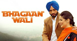 Bhagaan Wali Song by Preet Hundal