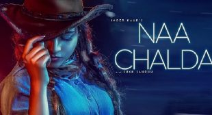 Naa Chalda Lyrics – Inder Kaur Ft Narinder Batth