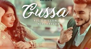 Gussa Lyrics – BIG Dhillon Feat Niti Taylor
