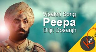 Peepa Lyrics | Diljit Dosanjh | Sajjan Singh Rangroot – kaimlyrics.com