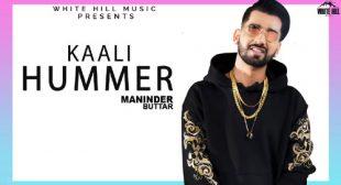 Maninder Buttar Song Kaali Hummer