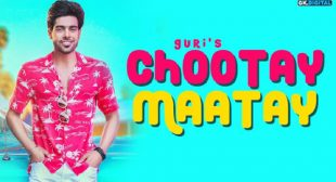 Guri Song Chootay Maatay is Out Now