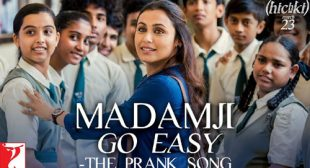 Hichki Song Madamji Go Easy is Released