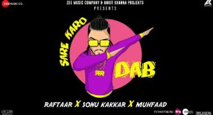 Raftaar Song Sare Karo Dab is Out Now