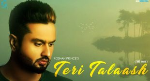 Teri Talaash Lyrics – Roshan Prince