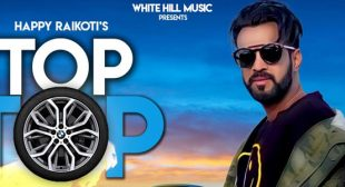 Top Top Song – Happy Raikoti