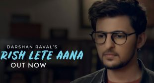 Baarish Lete Aana Song – Darshan Raval