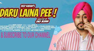 Daru Laina Pee – Deep Karan
