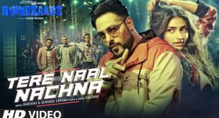 Tere Naal Nachna Song by Badshah