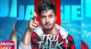 Tru Talk by Jassi Gill