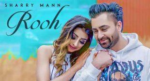 Sharry Mann Song Rooh
