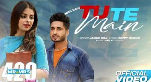 Jassi Gill Song Tu Te Main