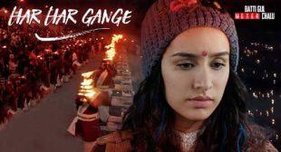 Har Har Gange Lyrics – Batti Gul Meter Chalu