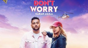 Don't Worry Song by Deep Jandu