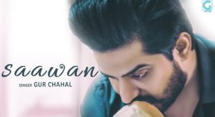 Saawan Lyrics – Gur Chahal