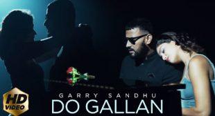 Do Gallan by Garry Sandhu
