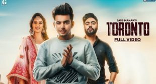 Toronto Lyrics | Jass Manak – All Lyrics | Checklyrics.com