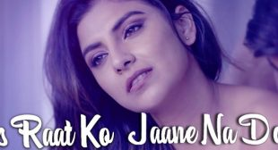 Is Raat Ko Jaane Na Do Lyrics – Sumedha Karmahe