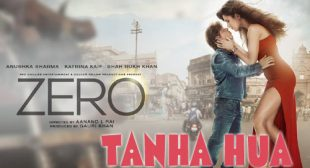 Zero Song Tanha Hua is Released