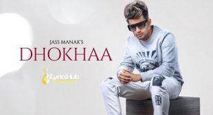 DHOKHAA LYRICS – JASS MANAK | iLyricsHub