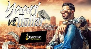 YAARI VS DOLLAR LYRICS – GITAZ BINDRAKHIA | iLyricsHub