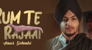 Rum Te Rajaai Lyrics – Amar Sehmbi