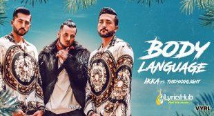 BODY LANGUAGE LYRICS – IKKA, THEMXXNLIGHT   iLyricsHub