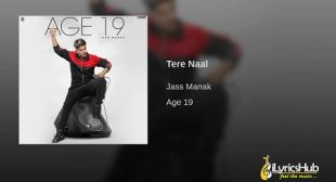 TERE NAAL LYRICS – JASS MANAK New Song 2019 | iLyricsHub