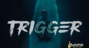 TRIGGER LYRICS – CARRYMINATI | iLyricsHub