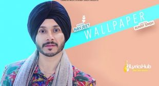 WALLPAPER LYRICS – NAVJEET | iLyricsHub