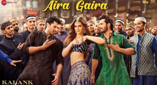 Aira Gaira Song – Kalank – LyricsBELL