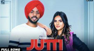 Jutti Lyrics by Satbir Aujla – LyricsBELL