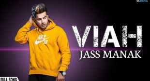 VIAH LYRICS – JASS MANAK