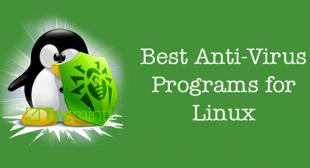 6 Best Free Linux Antivirus Programs in 2019