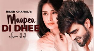 Maapea Di Dhee – Inder Chahal Lyrics