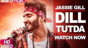 Dil Tutda Lyrics – Jassi Gill
