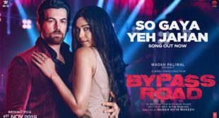 So Gaya Yeh Jahan Lyrics from Bypass Road
