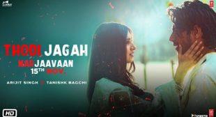 Thodi Jagah Lyrics from Marjaavaan