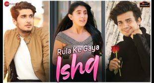 Rula Ke Gaya Ishq Lyrics | MAUSIQI LYRICS