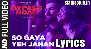 So Gaya Yeh Jahan Song Lyrics – Nitesh Mukesh | Jubin Nautiyal